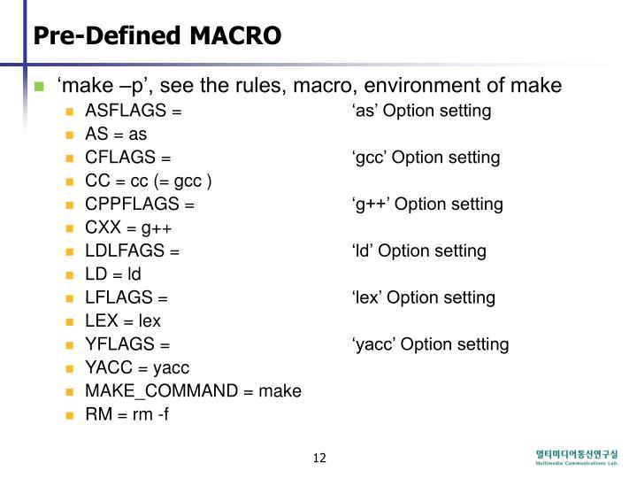 Pre-Defined MACRO