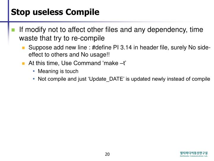 Stop useless Compile