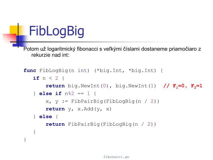 FibLogBig