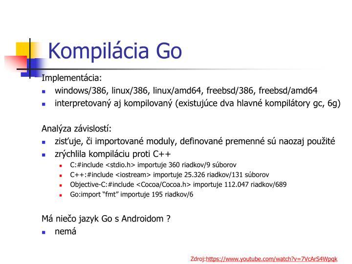 Kompilácia Go