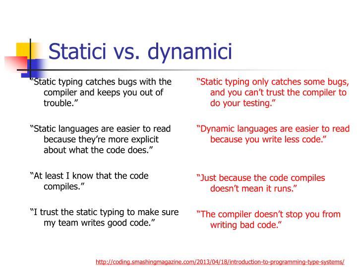 Statici vs. dynamici