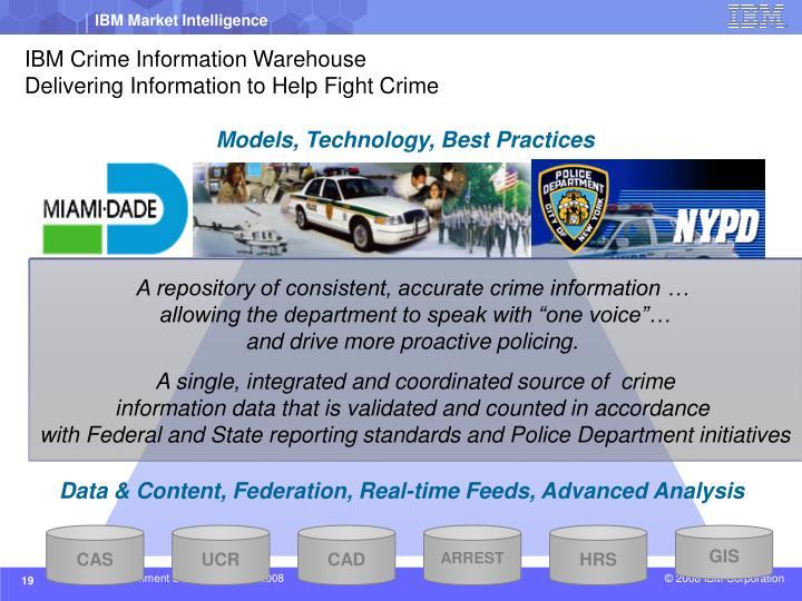 IBM Crime Information Warehouse