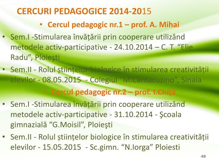 CERCURI PEDAGOGICE 2014-20