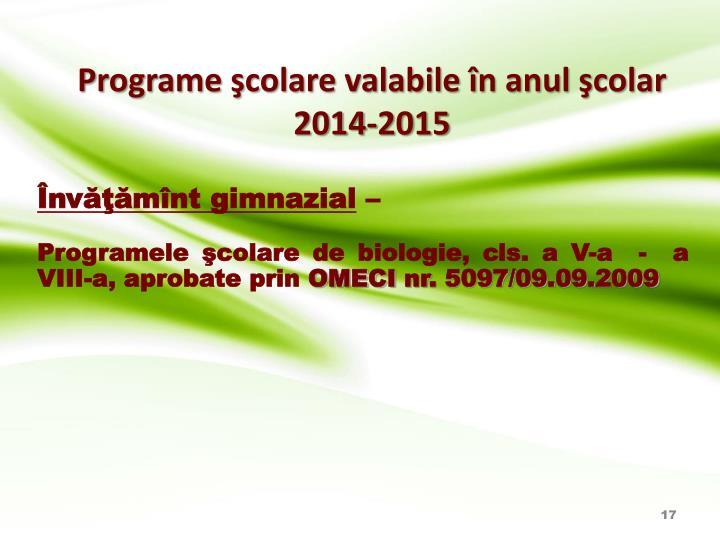 Programe şcolare valabile în anul şcolar 2014-2015