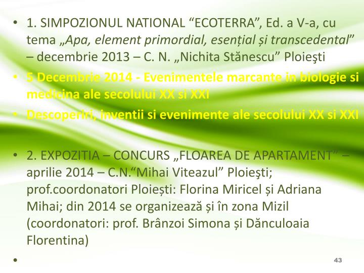 "1. SIMPOZIONUL NATIONAL ""ECOTERRA"", Ed. a V-a, cu tema """