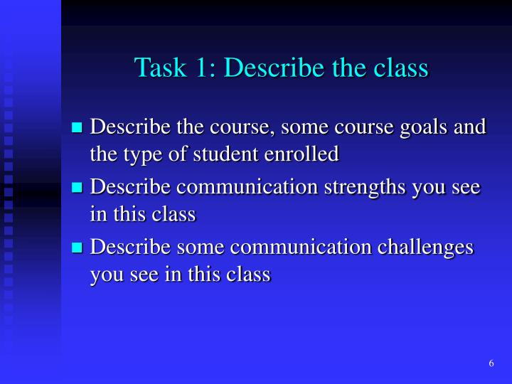 Task 1: Describe the class