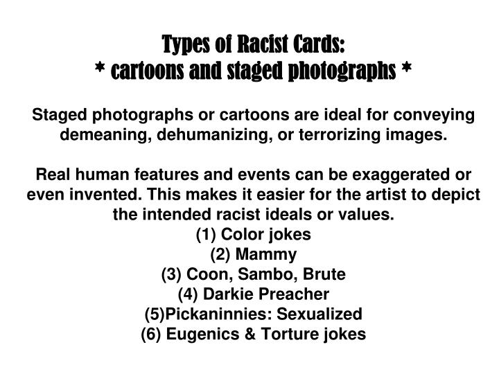 Types of Racist Cards: