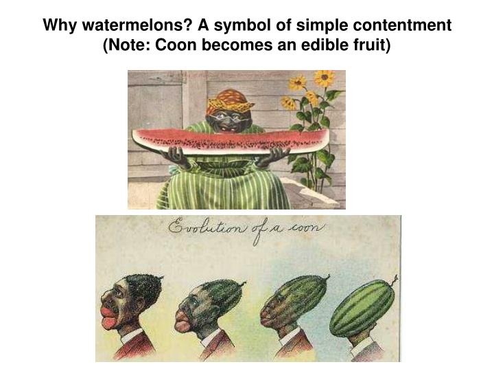 Why watermelons? A symbol of simple contentment