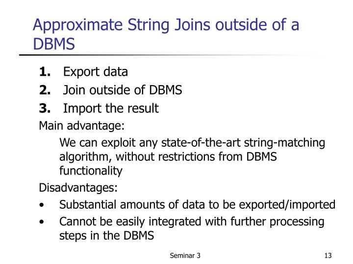 Approximate String Joins outside of a DBMS