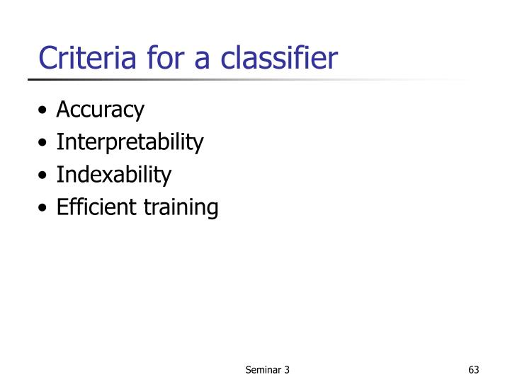 Criteria for a classifier