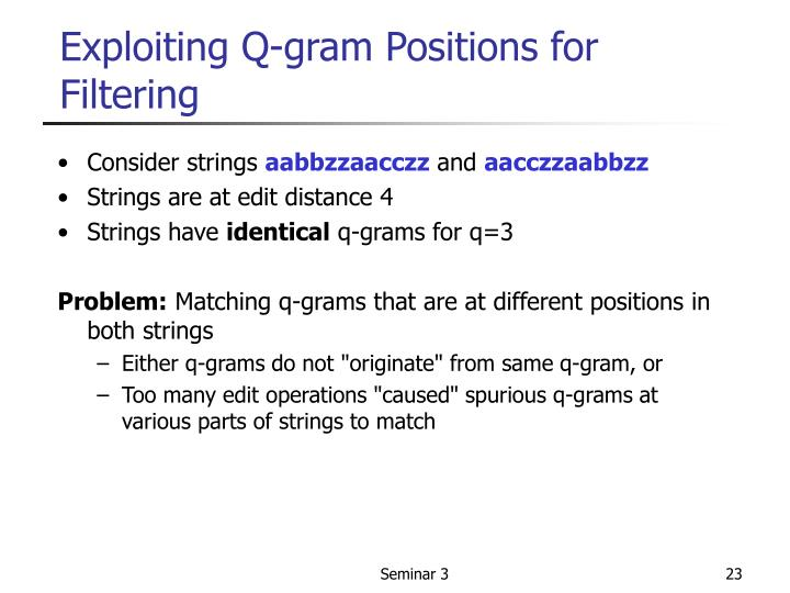 Exploiting Q-gram Positions for Filtering