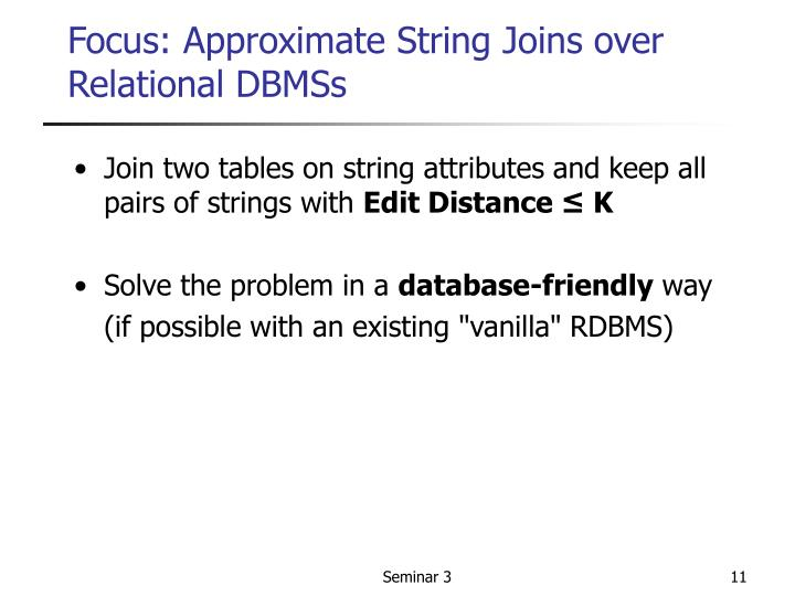 Focus: Approximate String Joins over Relational DBMSs