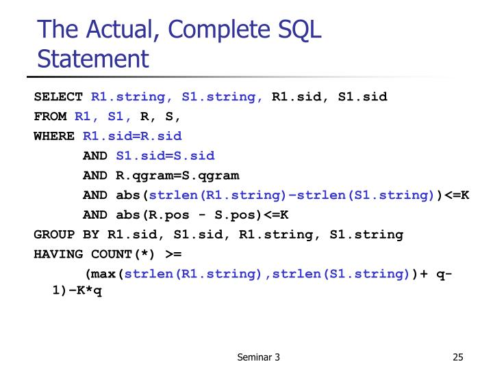 The Actual, Complete SQL Statement