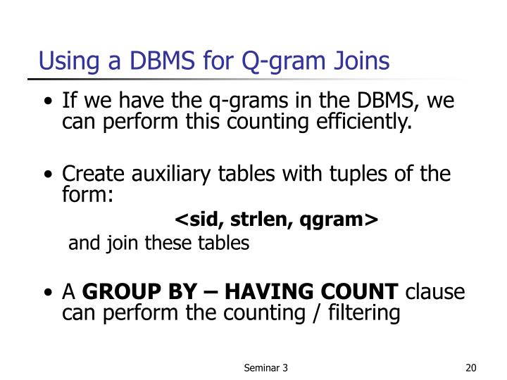 Using a DBMS for Q-gram Joins