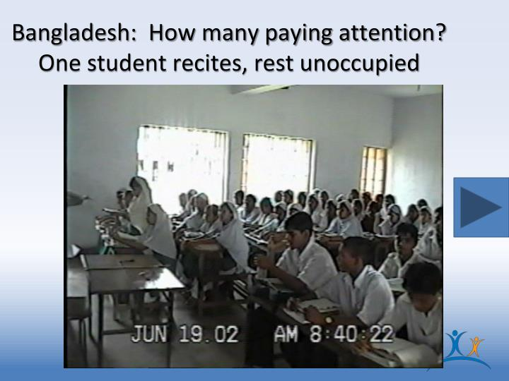 Bangladesh:  How many paying attention?