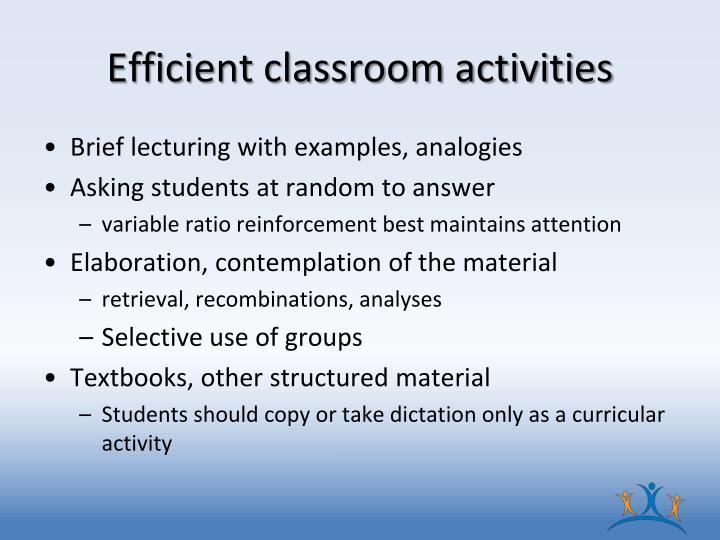 Efficient classroom activities