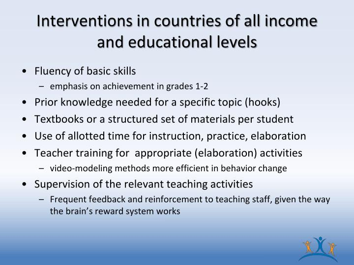 Interventions in countries of all income and educational levels