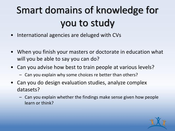 Smart domains of knowledge for you to study