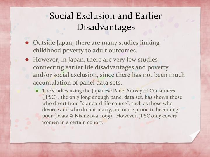 Social Exclusion and Earlier Disadvantages