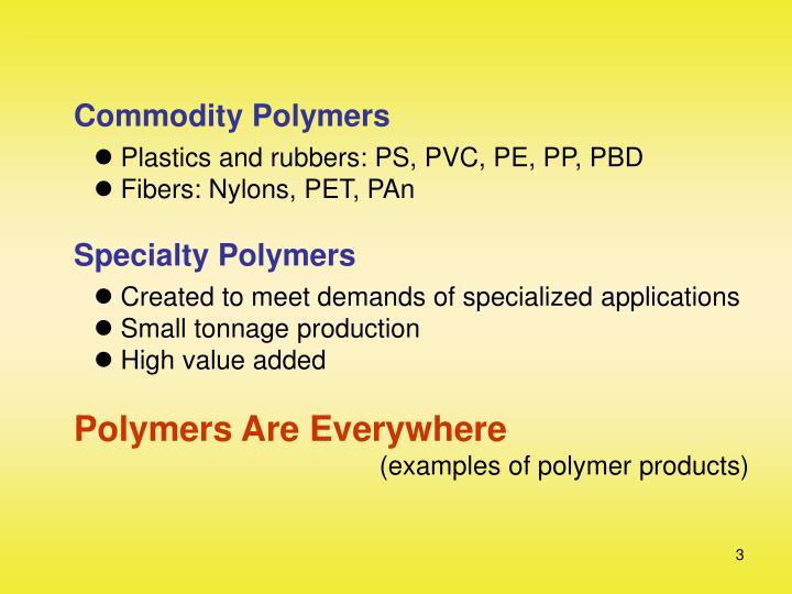 Commodity Polymers