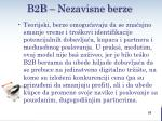 b2 b nezavisne berze3