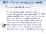 b2 b privatne industr mre e