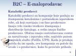 b2c e maloprodavac4