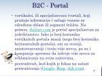 b2c portal2