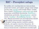 b2c provajderi usluga
