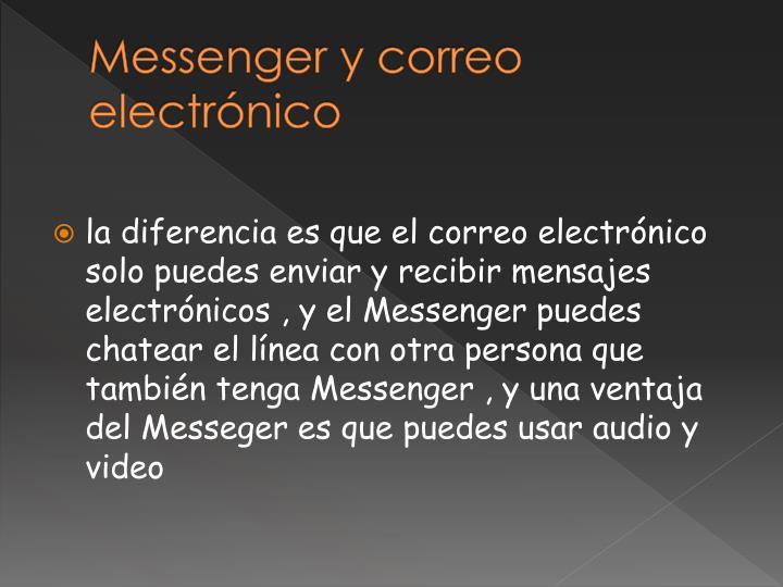 Messenger y correo electrónico