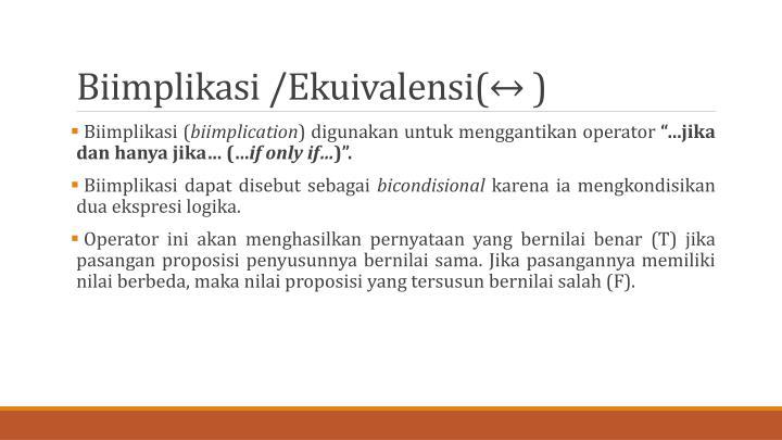 Biimplikasi /Ekuivalensi(