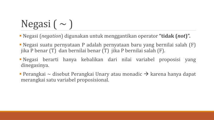 Negasi ( ~ )