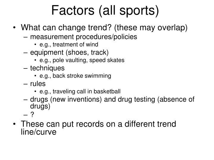 Factors (all sports)