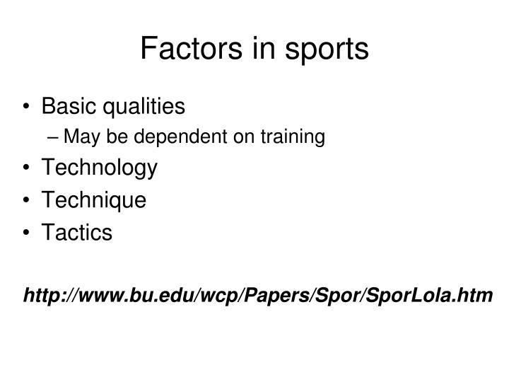 Factors in sports