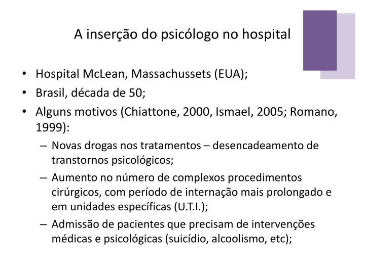 A inserção do psicólogo no hospital