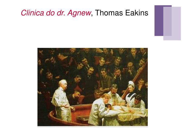 Clinica do dr. Agnew