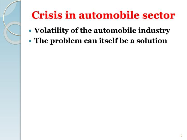 Crisis in automobile sector