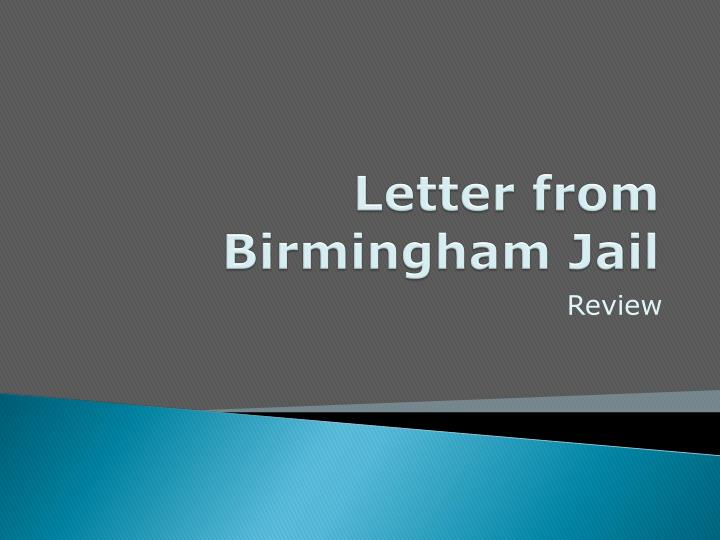 Letter From Birmingham Jail Essay