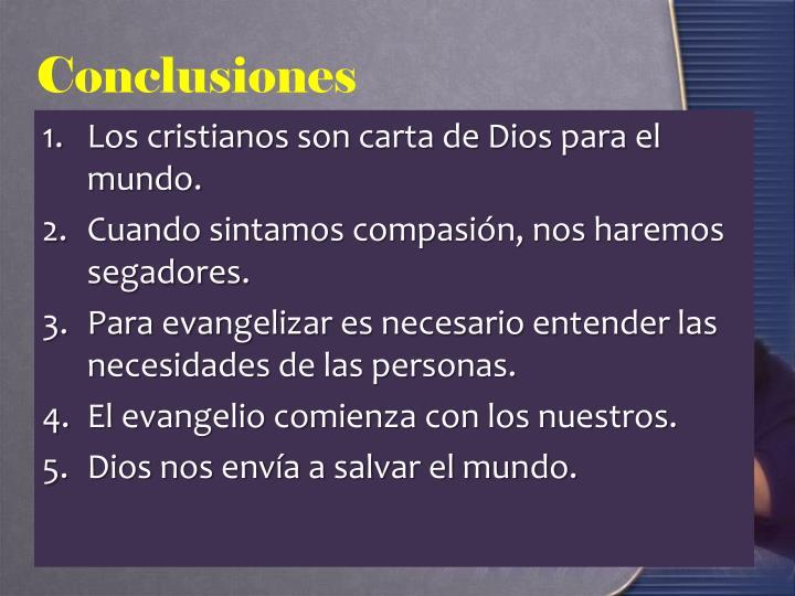 Los cristianos son carta de Dios para el mundo.