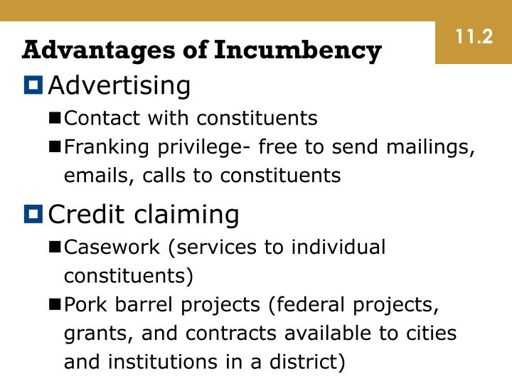 Advantages of Incumbency