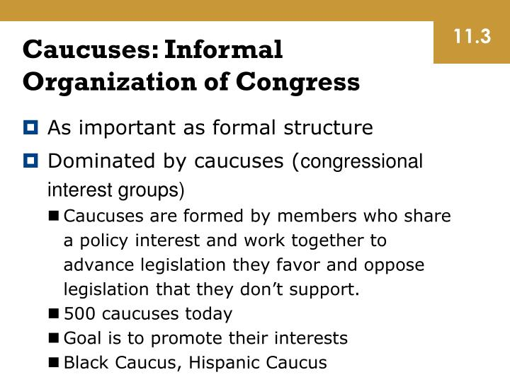Caucuses: Informal Organization of Congress