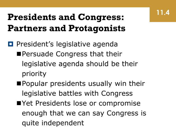 Presidents and Congress: Partners and Protagonists