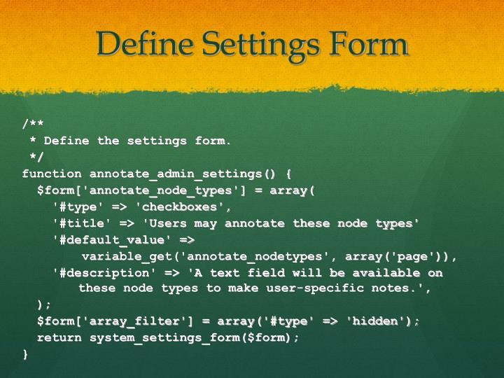 Define Settings Form