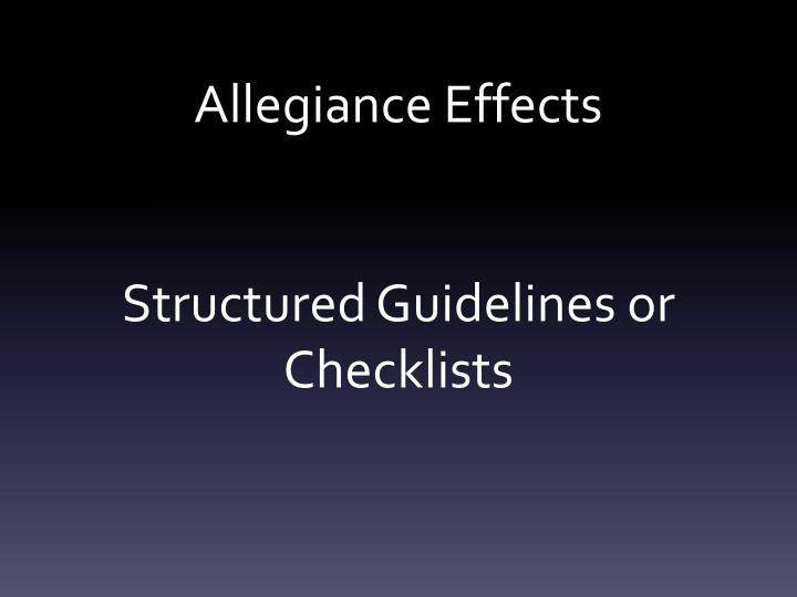 Allegiance Effects