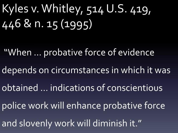 Kyles v. Whitley, 514 U.S. 419,