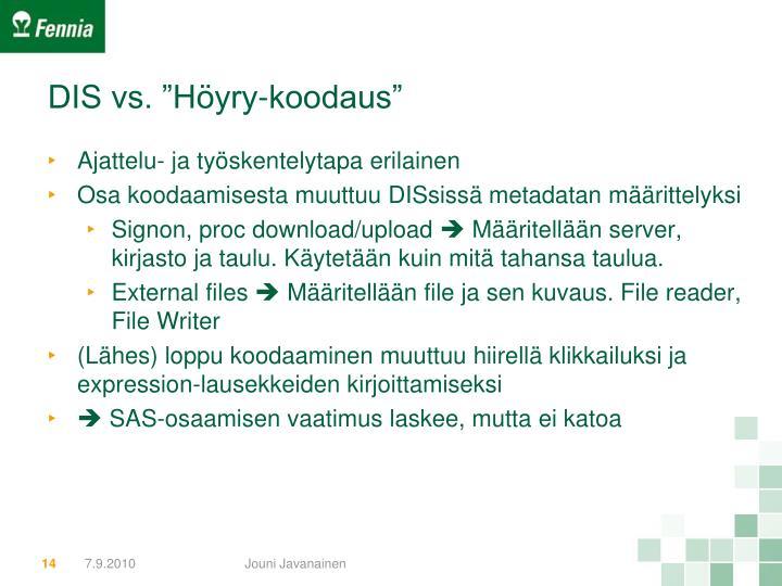 """DIS vs. """"Höyry-koodaus"""""""