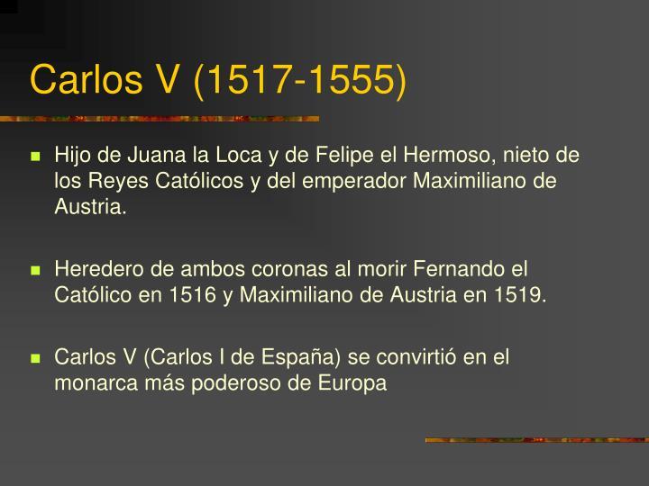 Carlos V (1517-1555)