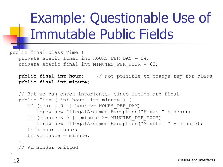Example: Questionable Use of Immutable Public Fields