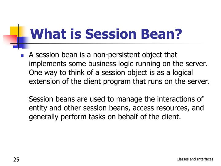 What is Session Bean?