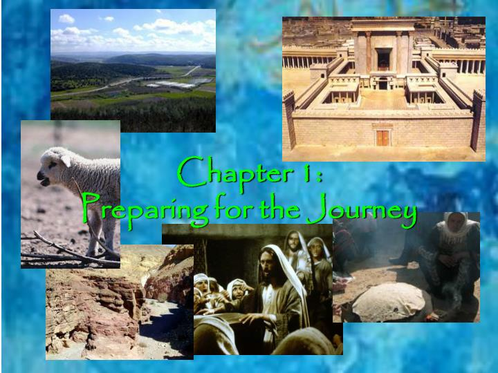 Chapter 1 preparing for the journey